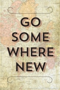 go-somewhere-new